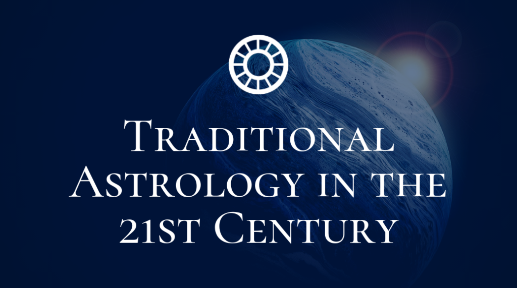 Traditional Astrology in the 21st Century