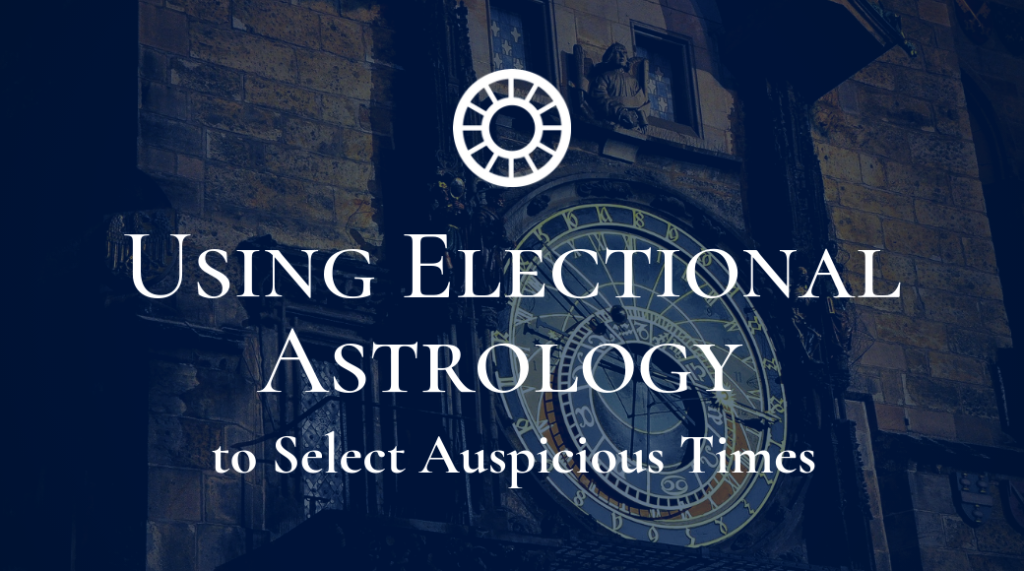Using Electional Astrology